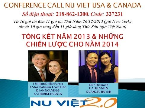 CONFERENCE CALL NU VIET * TỔNG KẾT NĂM 2013 - TEAM ELITE DEAN NGUYEN & BLUE DIAMOND HAI HUYNH