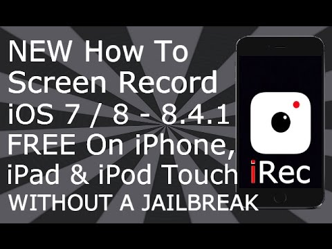 how to record iphone screen free how to screen record ios 7 8 irec free no jailbreak 7570