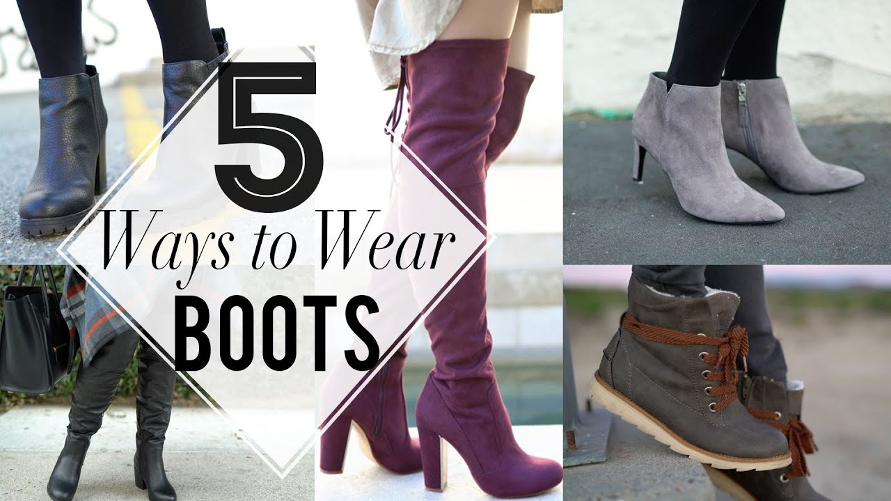5d309cc8447 5 Ways to Wear Fall Boots