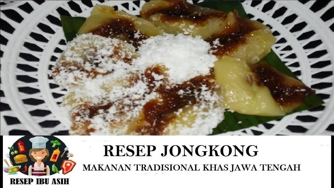 Resep Jajanan Simpel Banget Jongkong Jajanan Tradisional Jawa