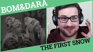 "Park Bom (박봄) & Sandara Park (산다라박) ""The First Snow (첫눈)"" (Making ver) MV Reaction"