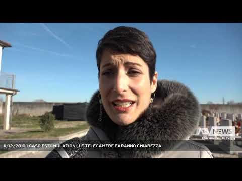 11/12/2019   CASO ESTUMULAZIONI, LE TELECAMERE FAR...