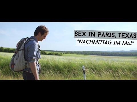 Sex in Paris, Texas - Nachmittag im Mai (Official Video)