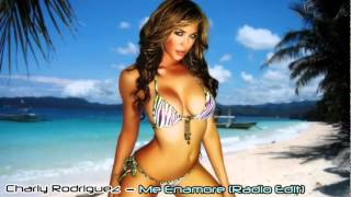 Charly Rodriguez   Me Enamore (Radio Edit) HD.wmv
