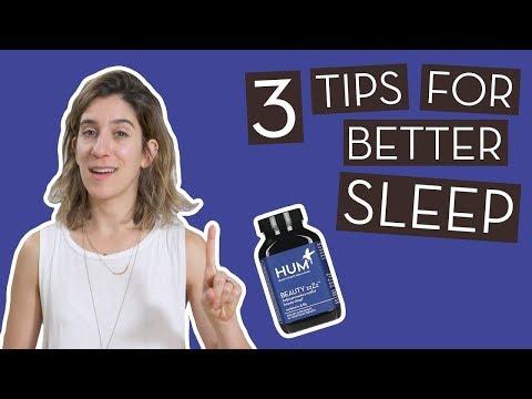 3 Tips For Better Sleep | HUM Tips}