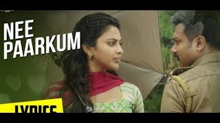Nee Paarkum Paarvai Song Lyrics