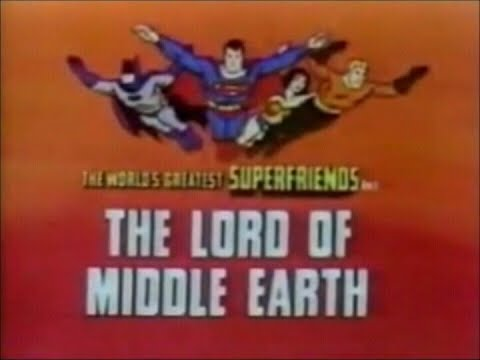 "Super Friends! ""The Lord of Middle Earth"" Review - Saturday Morning Glory"