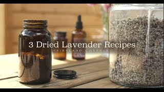 DIY Lavender Room Spray, Facial Toner and Infused Oil