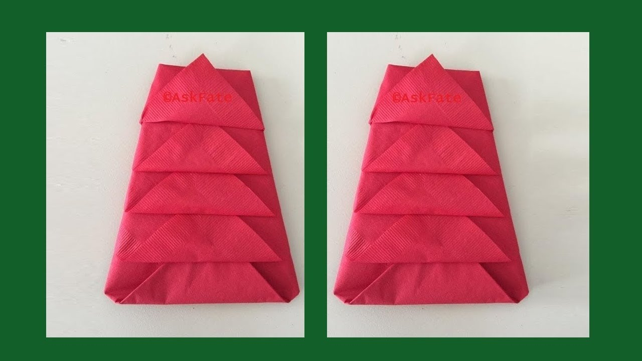 How To Fold Napkin Into Christmas Tree.Diy How To Fold A Napkin Into A Christmas Tree
