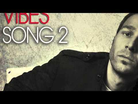 Criminal Vibes - Song 2 (Original Edit Mix)