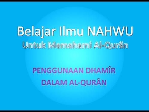 Belajar Ilmu Nahwu Untuk Memahami Al-Quran