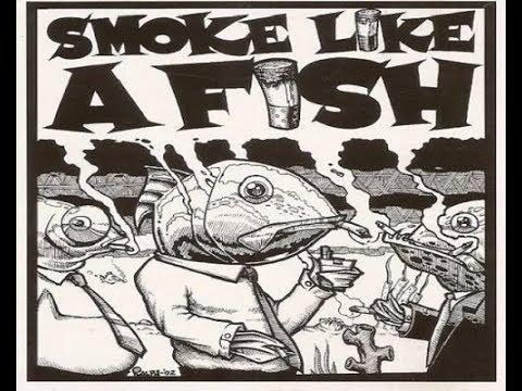 Smoke Like A Fish - Smoke On The Water