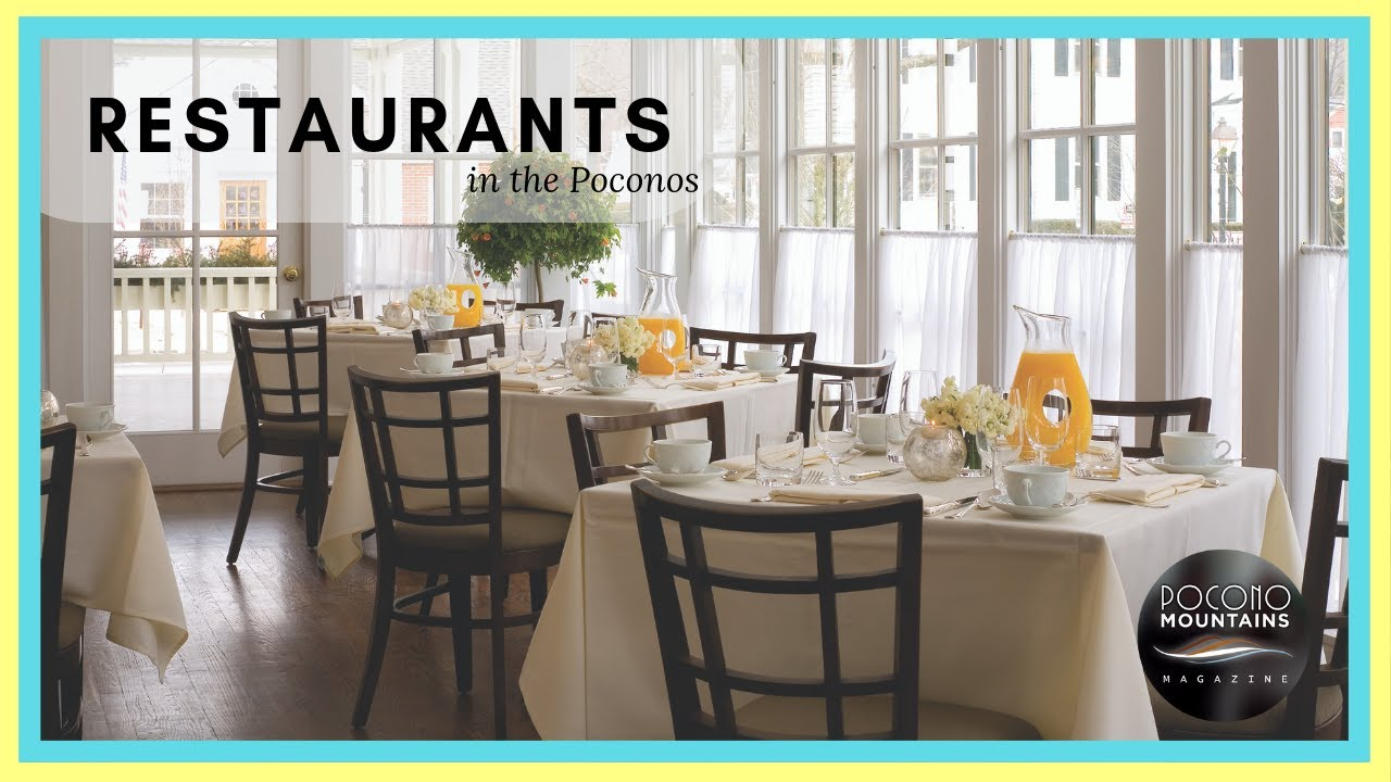 E9 Pocono Mountains Magazine Restaurants