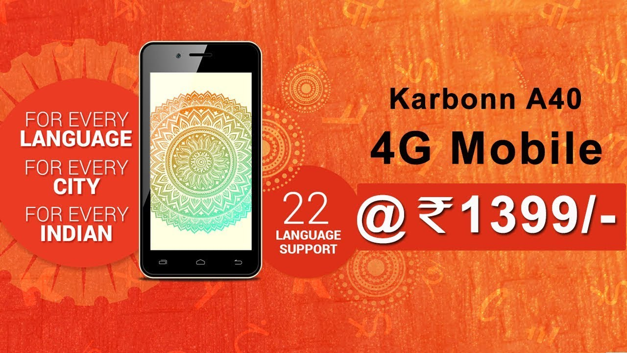 A40 Indian 4G Mobile, Price Look, Airtel karbonn Offer, Sale (Flipkart,  Snapdeal, Amazon)