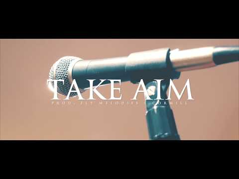 Yung van - Take Aim (Prod. Fly Melodies x Cormill) [Official Music Video]