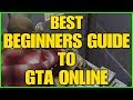 GTA ONLINE - BEST BEGINNERS GUIDE TO GTA ONLINE (GTA FOR DUMMIES)
