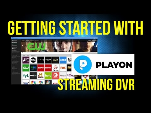 Getting Started with PlayOn TV Streaming Recorder