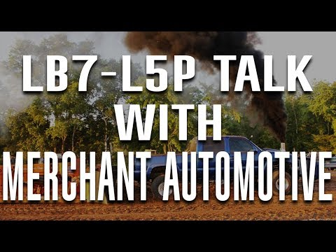 LB7-L5P Talk with Merchant Automotive