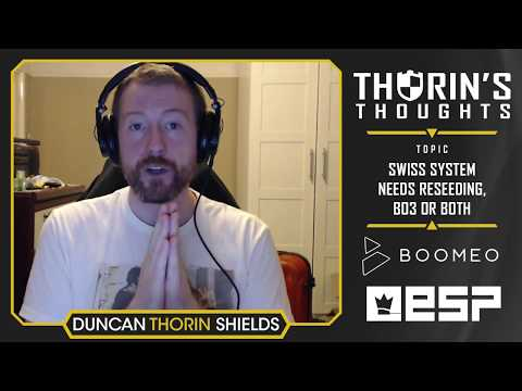 Thorin's Thoughts - Swiss System Needs Reseeding, Bo3 or Both (CS:GO)