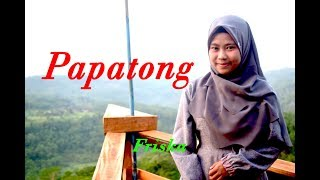 PAPATONG -  Friska # Pop Sunda # Cover