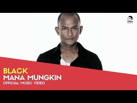 BLACK - Mana Mungkin (Official Music Video)
