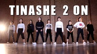 Tinashe - 2 ON | iMISS CHOREOGRAPHY | @ IMI DANCE STUDIO