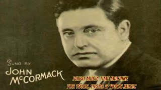 John McCormack   None But A Lonely Heart &  Calling Me Back