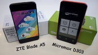 ZTE Blade A5 против Micromax D303