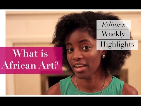 """""""What Is African Art?"""" 