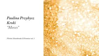 Paulina Przybysz Kroki Moves Flirtini Heartbreaks Promises Vol. 3.mp3