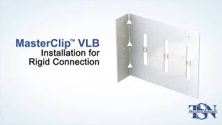 MasterClip VLB Installation Instructions - Light Steel Framing Vertical Deflection Bypass Connector