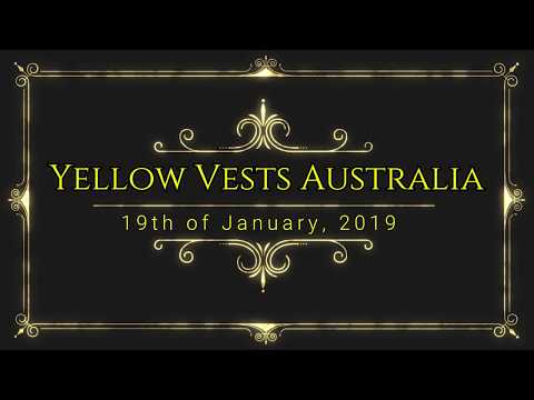 Yellow Vests Australia Act I Jan 2019