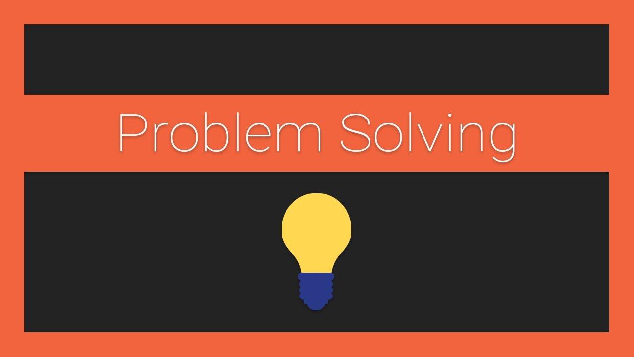 How to do Problem Solving as a Developer