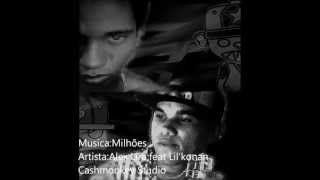 Milhoes Alex Lira feat Lil'konan