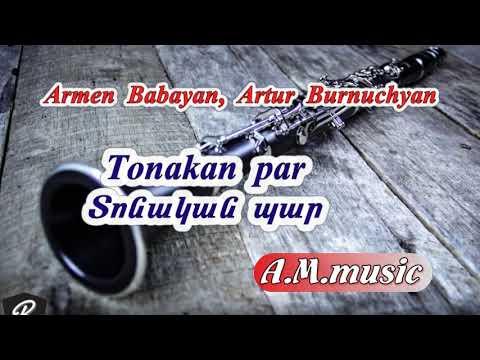 Klarnet \u0026 Garmon - Tonakan Par-  Armen Babayan, Artur Burnuchyan /Տոնական պար - Արմեն Բաբայան