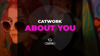 Catwork - About You (Resmi Video Klip)