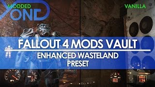 Fallout 4 Mods Vault - Enhanced Wasteland Preset (First Graphics Mod)
