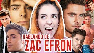HABLANDO DE ZAC EFRON | Andrea Compton