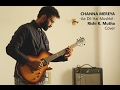 Channa Mereya ( Instrumental Cover ) Flute, Sitar and Guitar - Rishi K. Mutha
