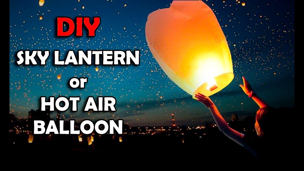 How To Make Sky Lantern Or Hot Air Balloon Diy Sky Lantern Diwali Special