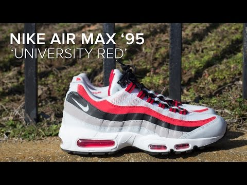 sale retailer 2483c 8e4f4 Nike Air Max 95 University 'Red' Quick On Feet Review - YouTube