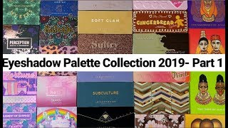 EYESHADOW PALETTE COLLECTION & STORAGE 2019 | OVER 217 PALETTES | Hush, Juvia