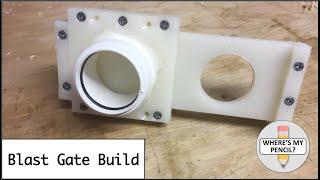 Blast Gate Build - Workshop Dust Extraction System - Part 1