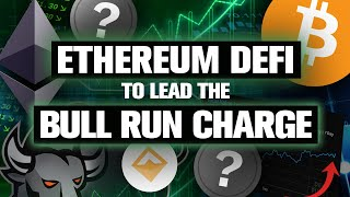 Ethereum DeFi to lead BULL RUN! Top 2 DeFi Altcoins! (My Picks)