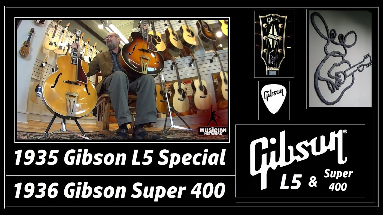 1935 1936 Gibson L5 Special & Super 400 Archtop Jazz Guitars - THE GEORGE  GRUHN ® GUITAR SHOW (S3)