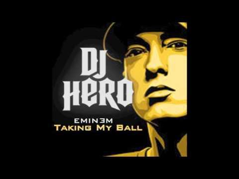 Eminem - Taking My Ball (DJ Hero & Relapse: Refill) [LYRICS]