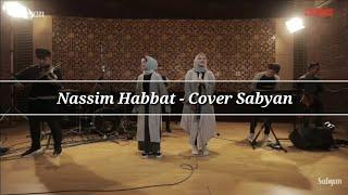 #sabyan #nassimhabbat Nassim Habbat - Nissa ft Anisa (Cover)  Lirik (Arab + Latin + Terjemahan)
