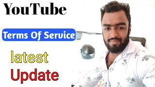 YouTube Terms Of Service 10 December 2019 क्या है ? YouTube Terms Of Service Update