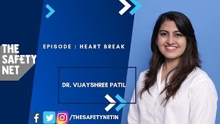 Heart Break | Vijayshree Patil | The Safety Net
