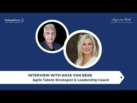 Interview (Audio) with Anja van Beek - Agile Talent Strategist & Leadership Coach